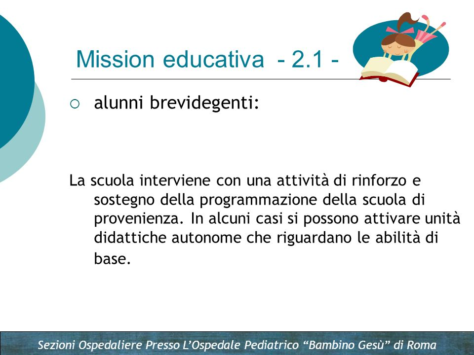 Mission educativa - 2.1 - alunni brevidegenti:
