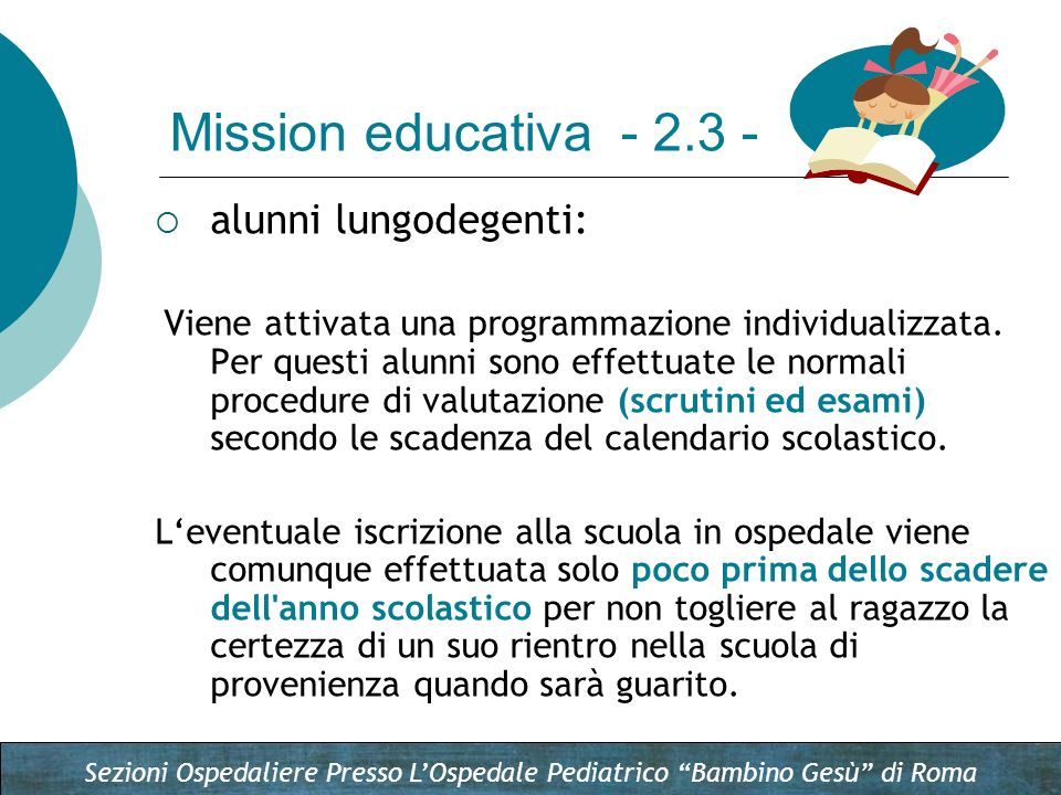 Mission educativa - 2.3 - alunni lungodegenti: