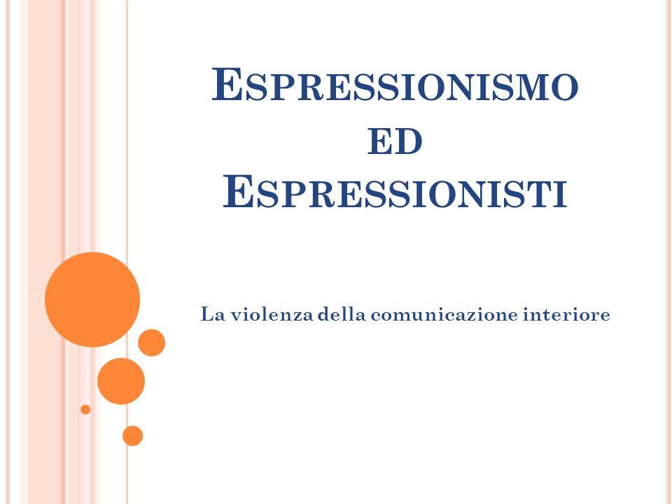 Espressionismo ed Espressionisti