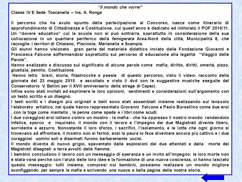 Il mondo che vorrei Classe IV E Sede Toscanella – Ins. A. Ronga.