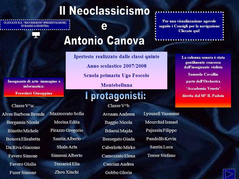 I protagonisti: Il Neoclassicismo e Antonio Canova