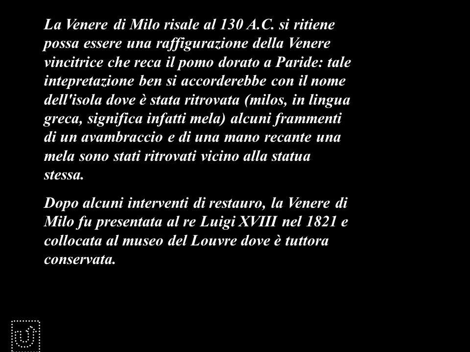 La Venere di Milo risale al 130 A. C