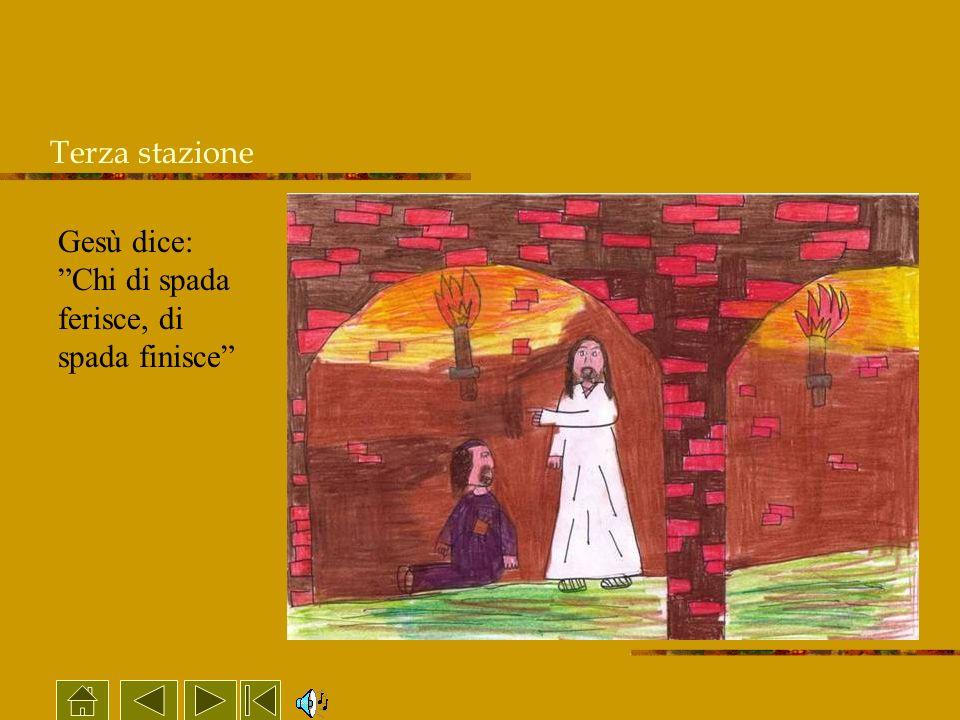 Terza stazione Gesù dice: Chi di spada ferisce, di spada finisce