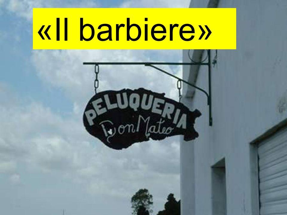 «Il barbiere»