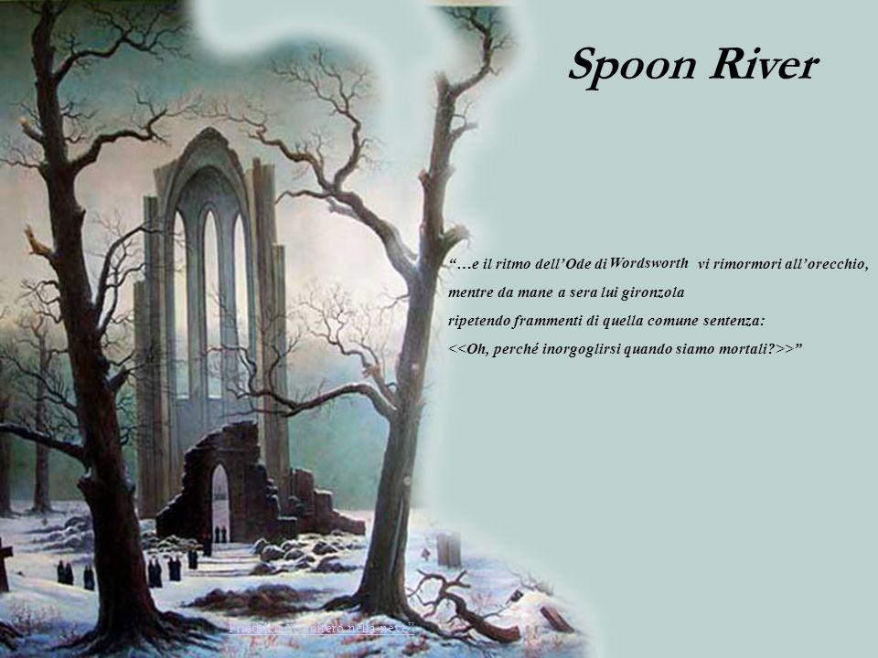 Spoon River …e il ritmo dell'Ode di vi rimormori all'orecchio,