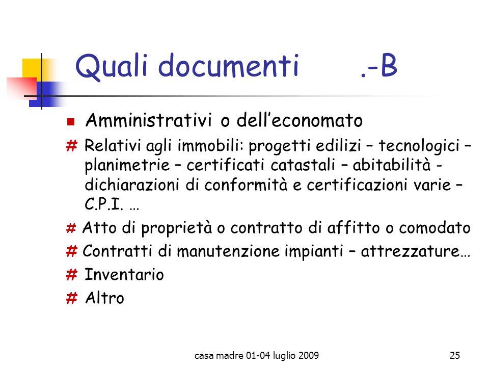 Quali documenti .-B Amministrativi o dell'economato
