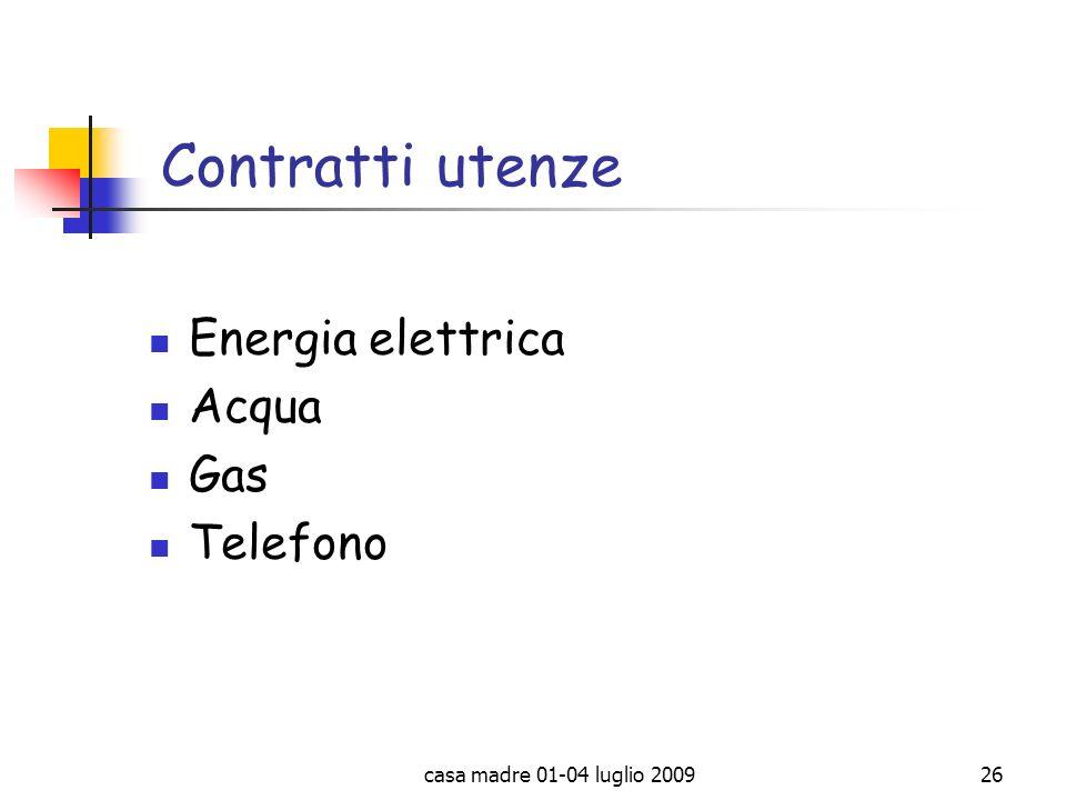 Contratti utenze Energia elettrica Acqua Gas Telefono