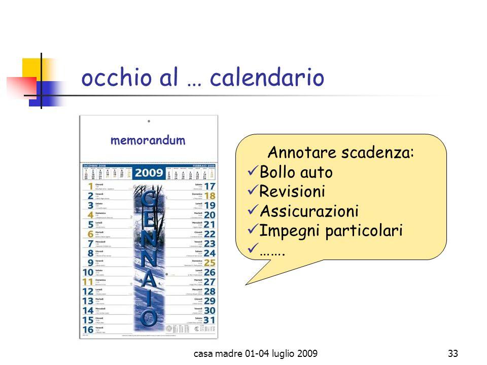 occhio al … calendario Annotare scadenza: Bollo auto Revisioni