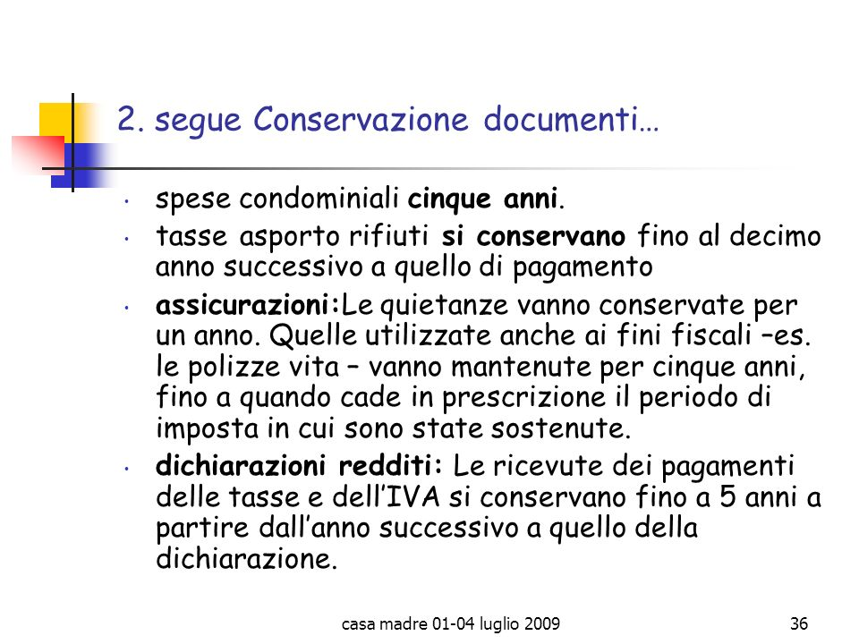 2. segue Conservazione documenti…