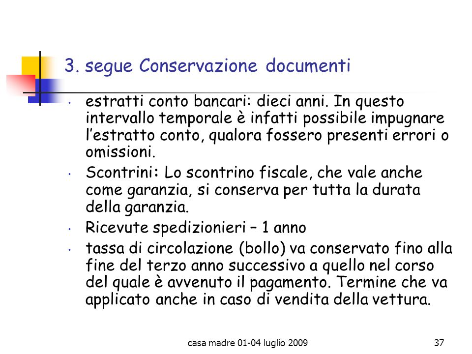 3. segue Conservazione documenti