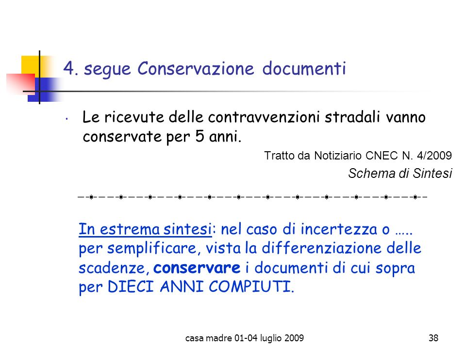 4. segue Conservazione documenti