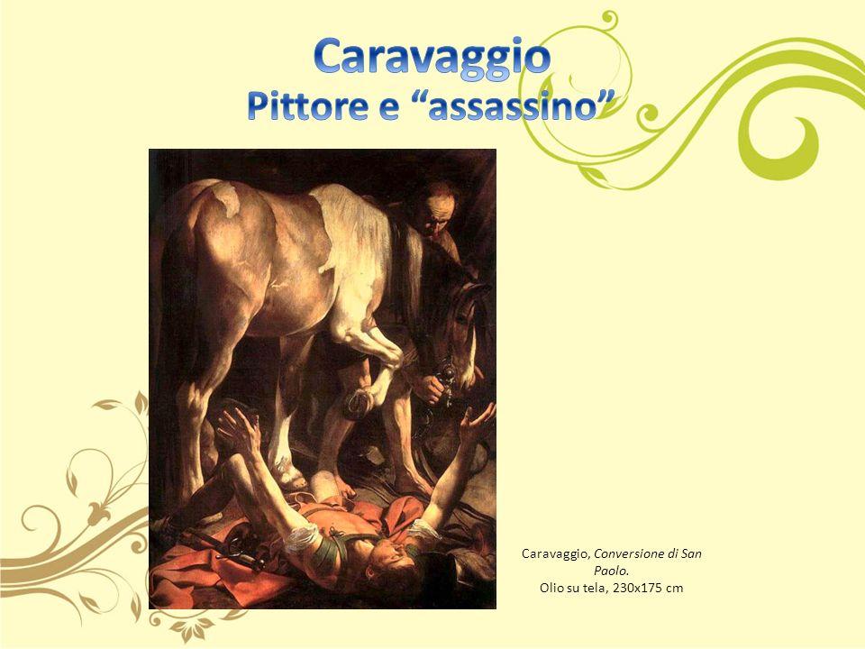 Caravaggio, Conversione di San Paolo.