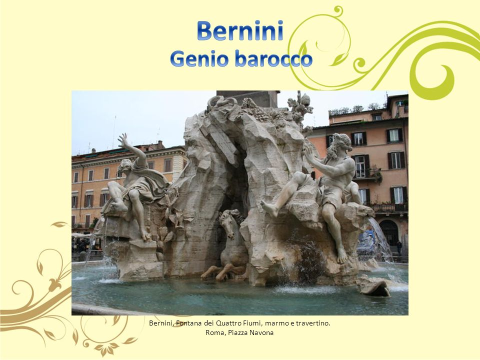 Bernini, Fontana dei Quattro Fiumi, marmo e travertino.