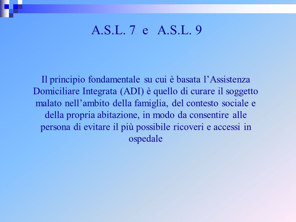 A.S.L. 7 e A.S.L. 9
