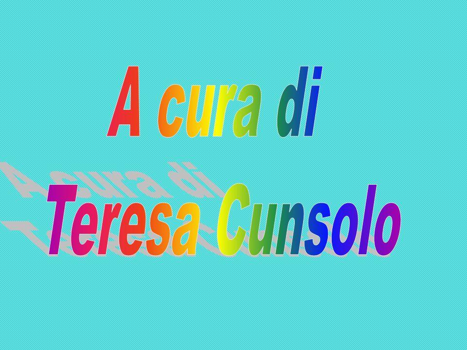 A cura di Teresa Cunsolo