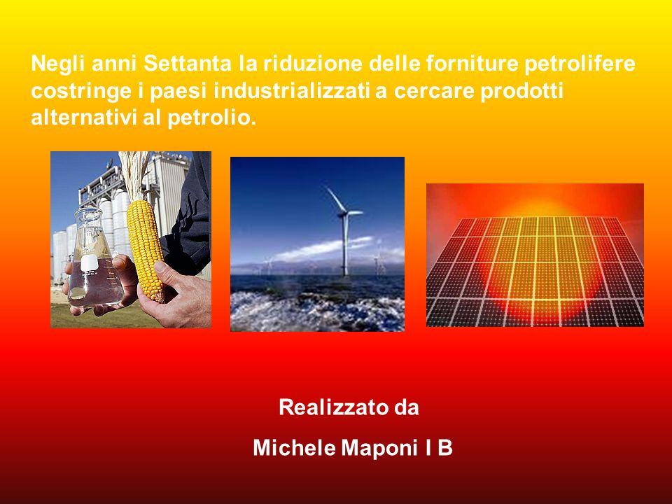 Negli anni Settanta la riduzione delle forniture petrolifere costringe i paesi industrializzati a cercare prodotti alternativi al petrolio.