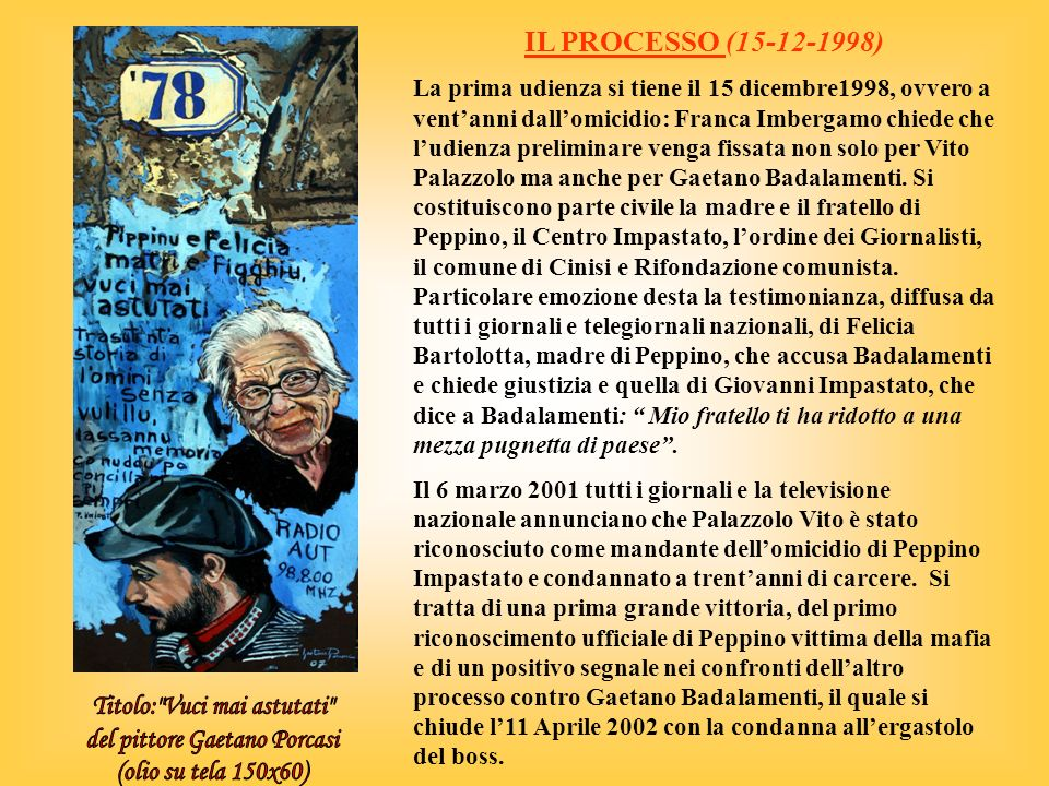 IL PROCESSO (15-12-1998) Titolo: Vuci mai astutati