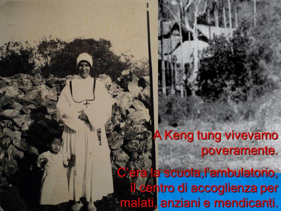 A Keng tung vivevamo poveramente.