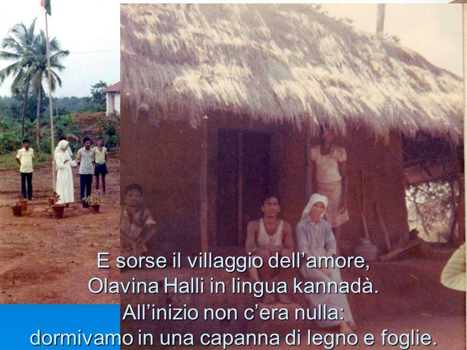 E sorse il villaggio dell'amore, Olavina Halli in lingua kannadà.