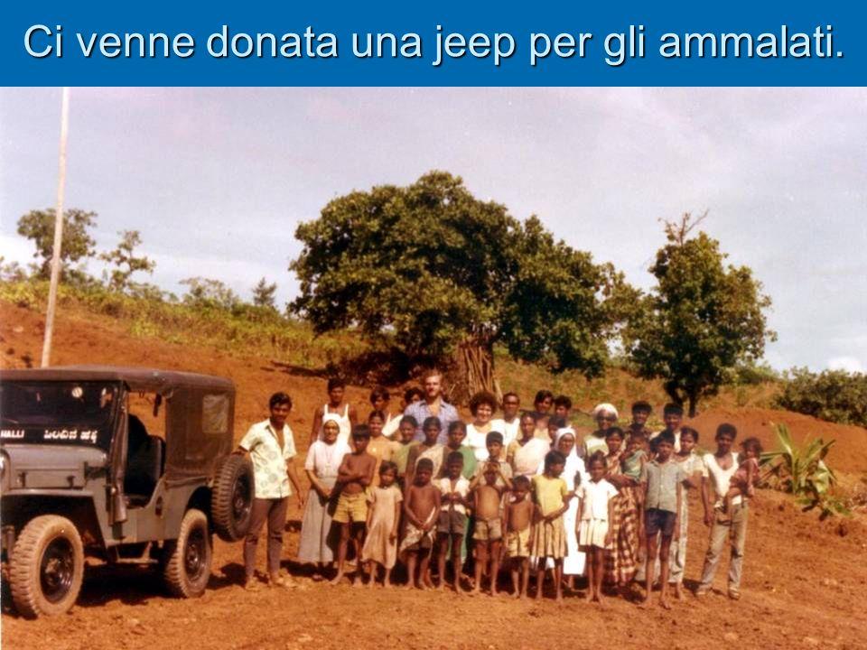 Ci venne donata una jeep per gli ammalati.