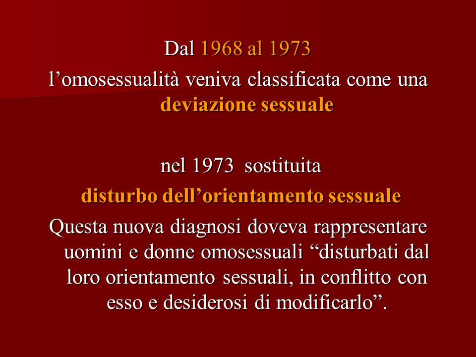 l'omosessualità veniva classificata come una deviazione sessuale