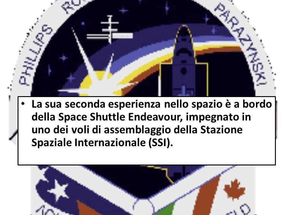 La sua seconda esperienza nello spazio è a bordo della Space Shuttle Endeavour, impegnato in uno dei voli di assemblaggio della Stazione Spaziale Internazionale (SSI).