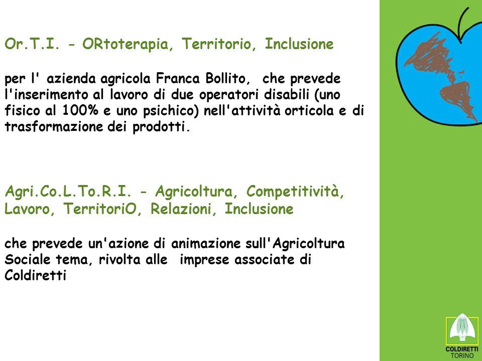 Or.T.I. - ORtoterapia, Territorio, Inclusione