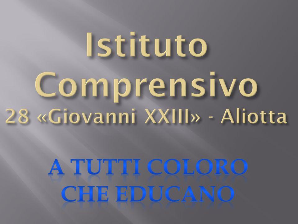 Istituto Comprensivo 28 «Giovanni XXIII» - Aliotta