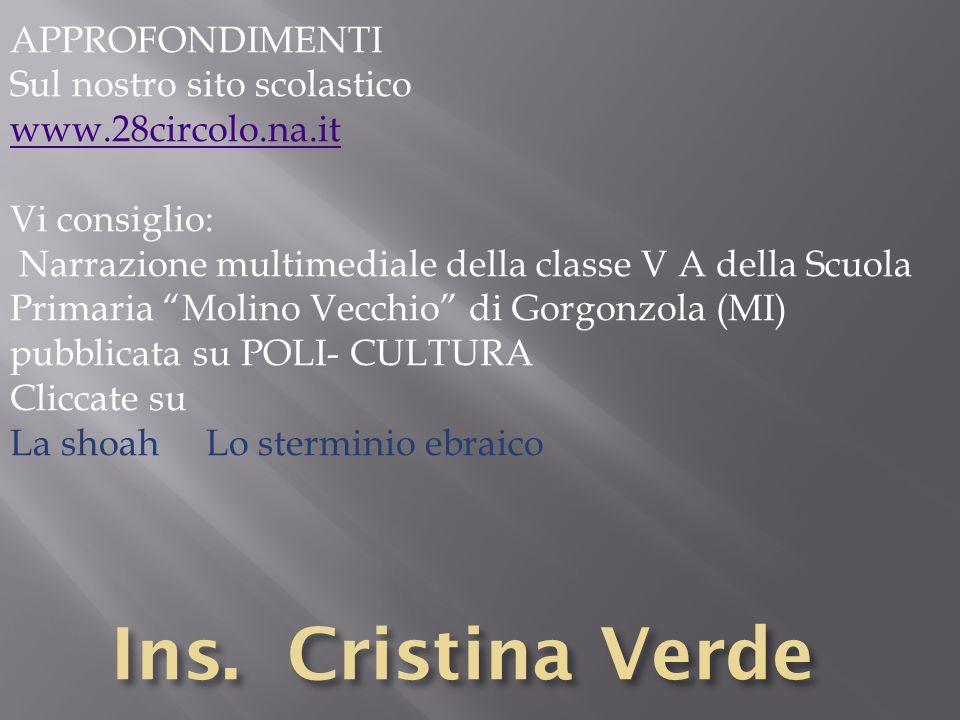 Ins. Cristina Verde APPROFONDIMENTI Sul nostro sito scolastico
