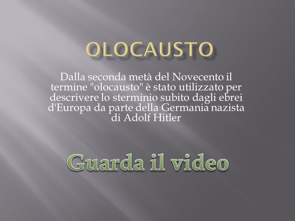 Guarda il video OLOCAUSTO