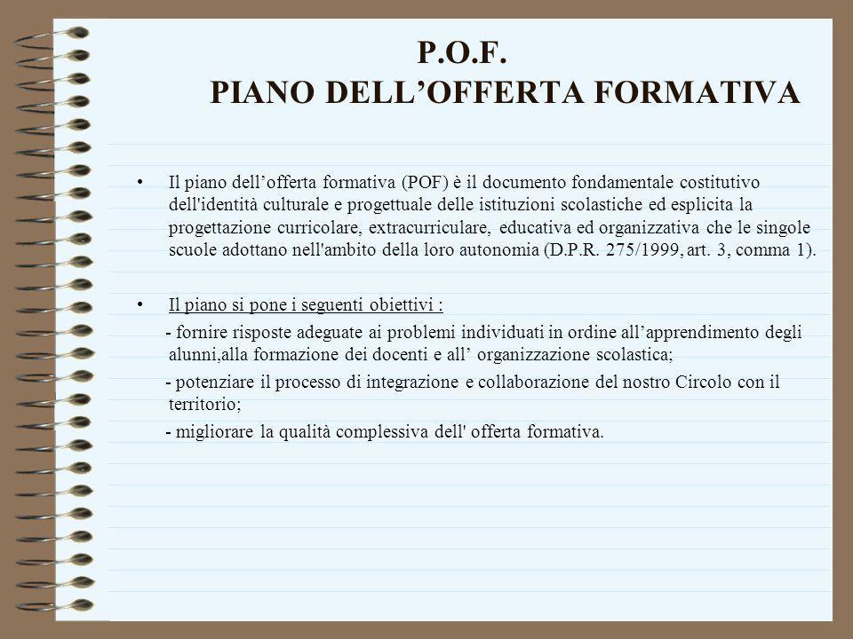 P.O.F. PIANO DELL'OFFERTA FORMATIVA