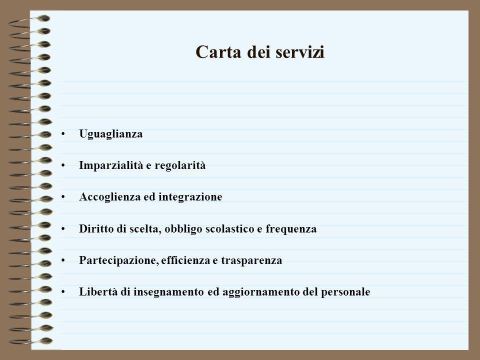 Carta dei servizi Uguaglianza Imparzialità e regolarità