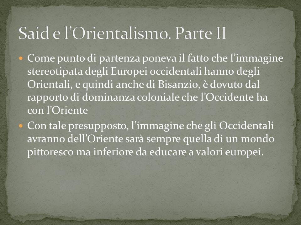 Said e l'Orientalismo. Parte II