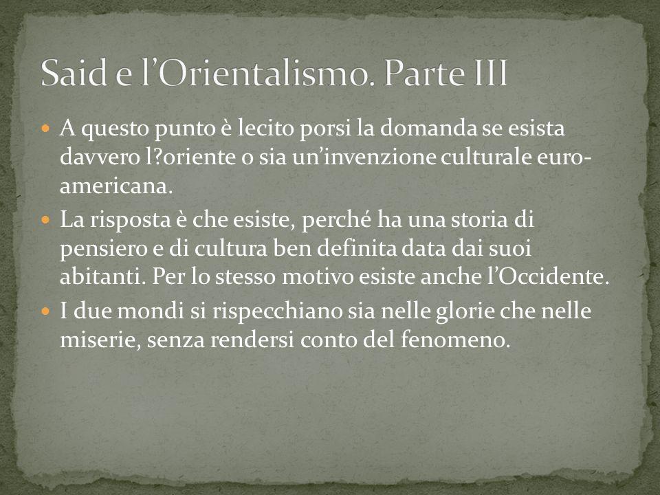Said e l'Orientalismo. Parte III