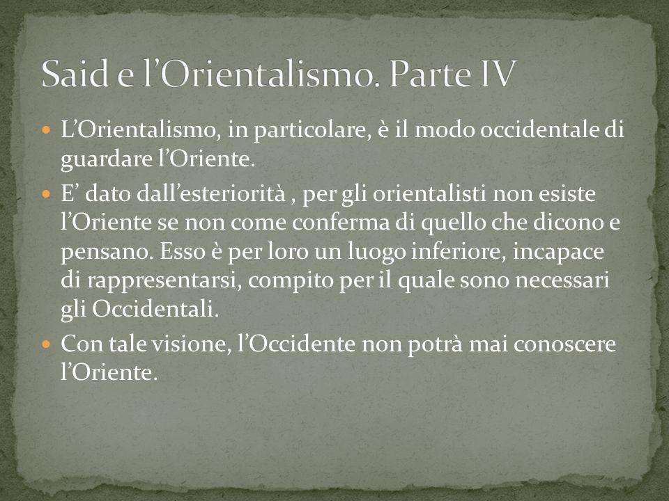 Said e l'Orientalismo. Parte IV
