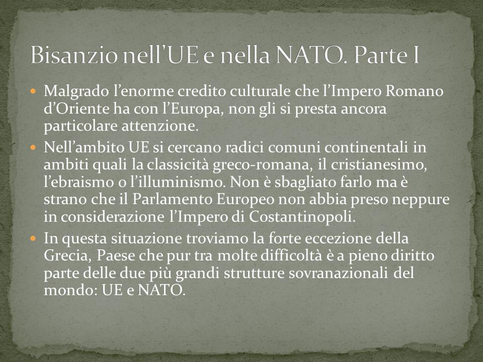 Bisanzio nell'UE e nella NATO. Parte I
