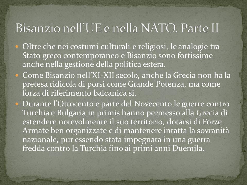 Bisanzio nell'UE e nella NATO. Parte II