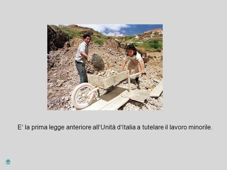 E' la prima legge anteriore all'Unità d'Italia a tutelare il lavoro minorile.
