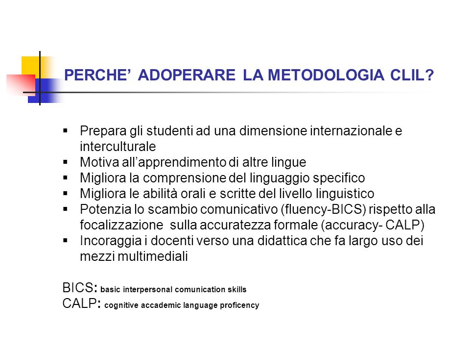 PERCHE' ADOPERARE LA METODOLOGIA CLIL
