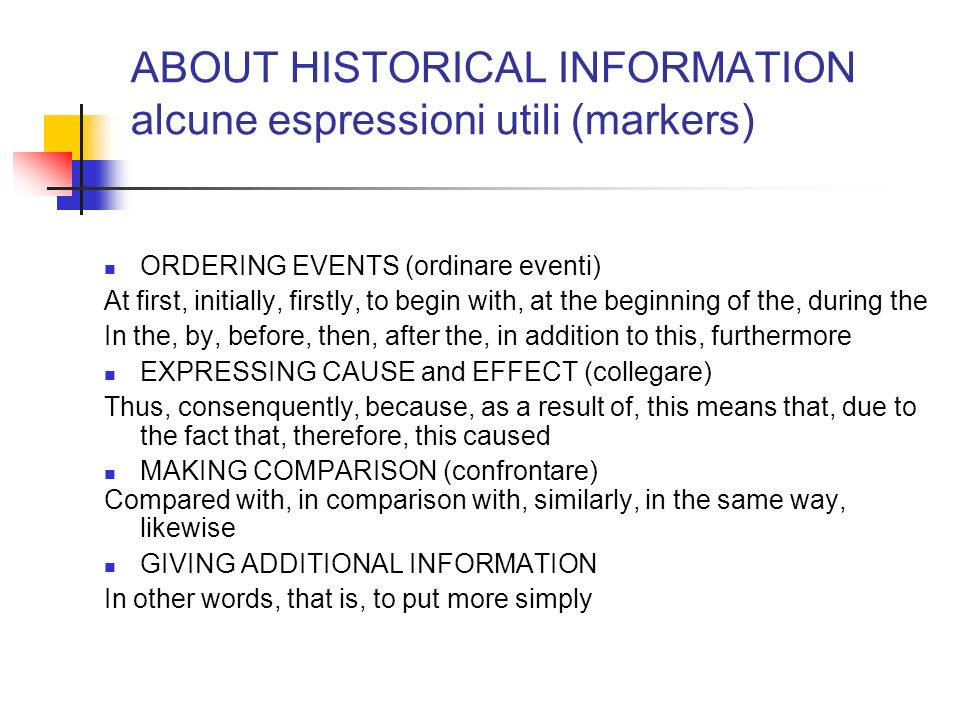 ABOUT HISTORICAL INFORMATION alcune espressioni utili (markers)
