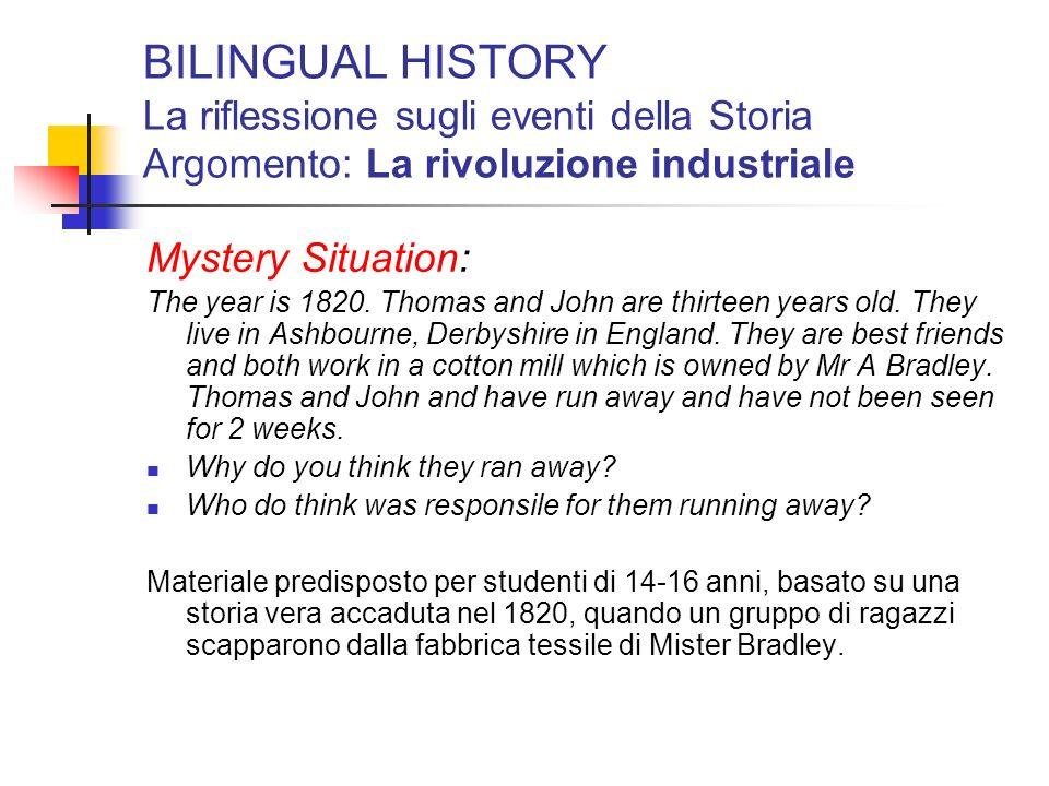 BILINGUAL HISTORY La riflessione sugli eventi della Storia Argomento: La rivoluzione industriale