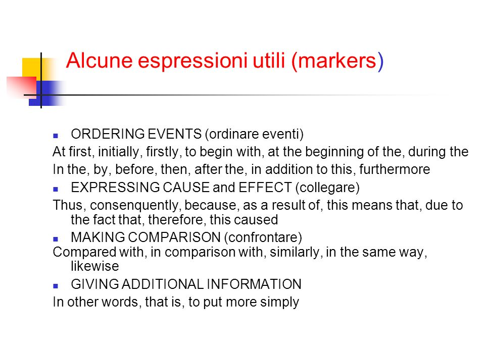 Alcune espressioni utili (markers)