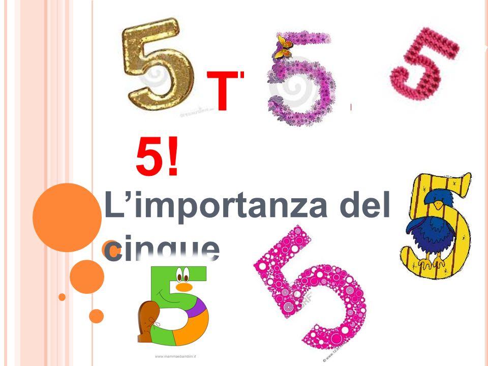 L'importanza del cinque
