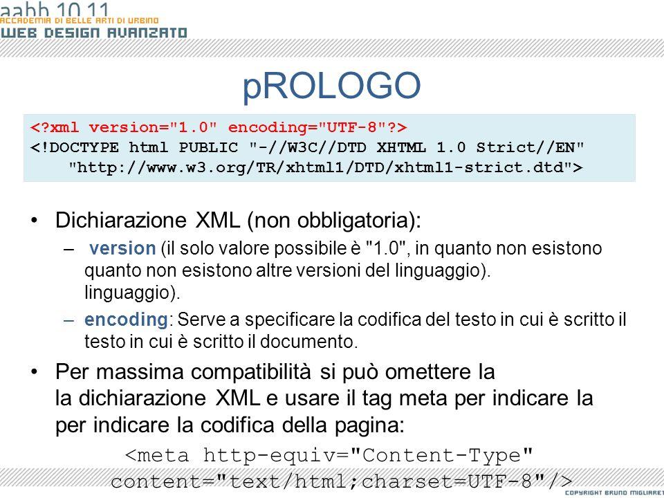 pROLOGO Dichiarazione XML (non obbligatoria):