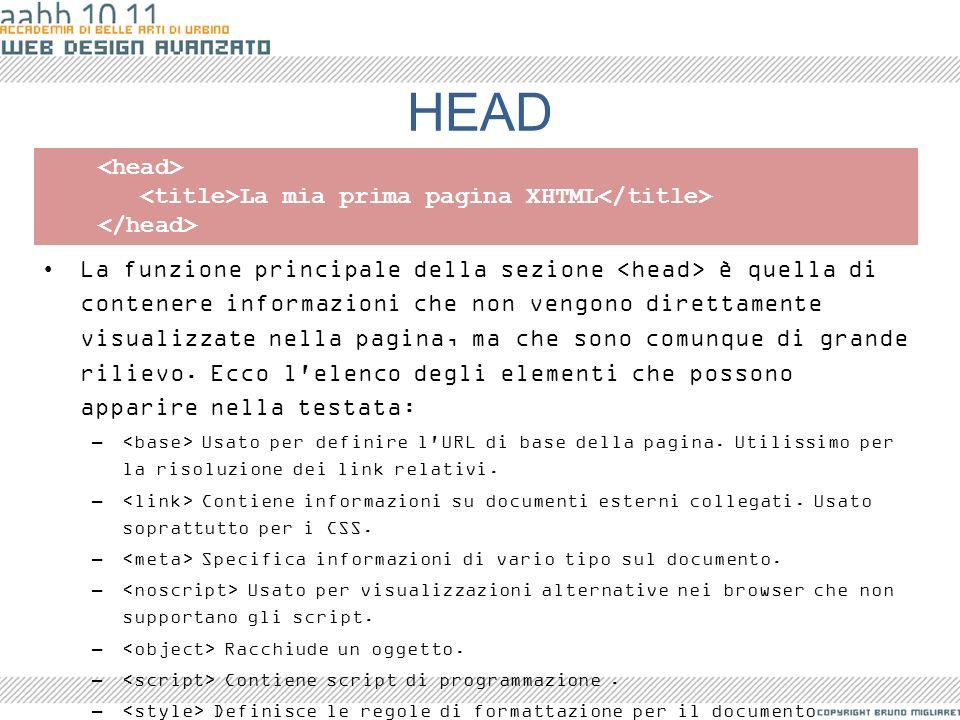 HEAD <head> <title>La mia prima pagina XHTML</title>
