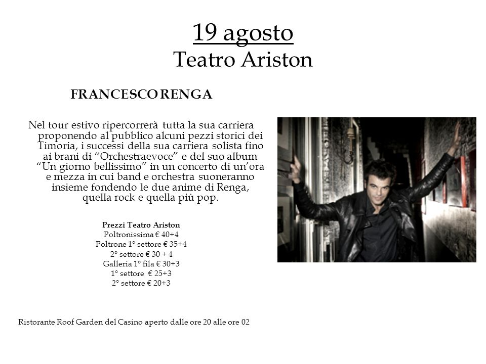 19 agosto Teatro Ariston FRANCESCO RENGA