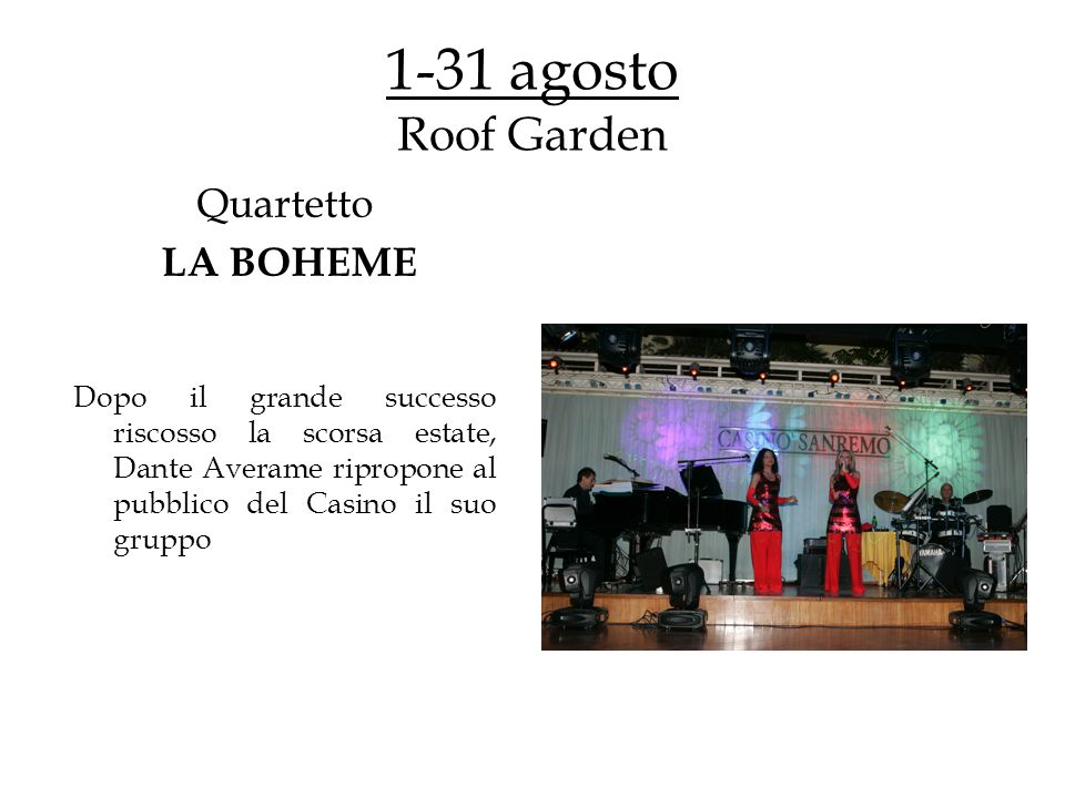 1-31 agosto Roof Garden Quartetto LA BOHEME