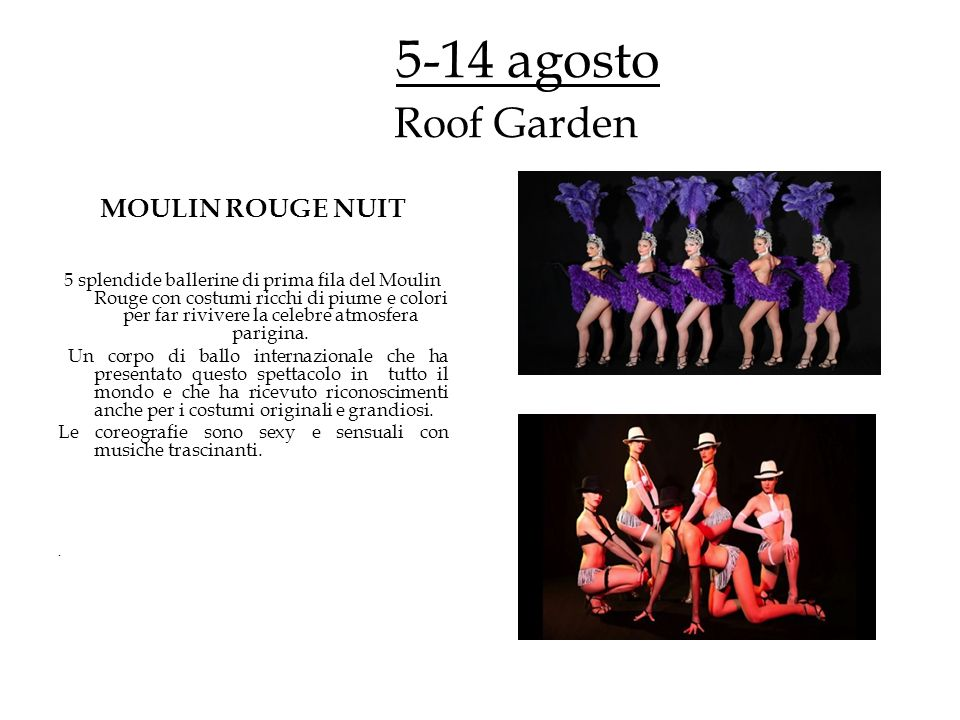 5-14 agosto Roof Garden MOULIN ROUGE NUIT