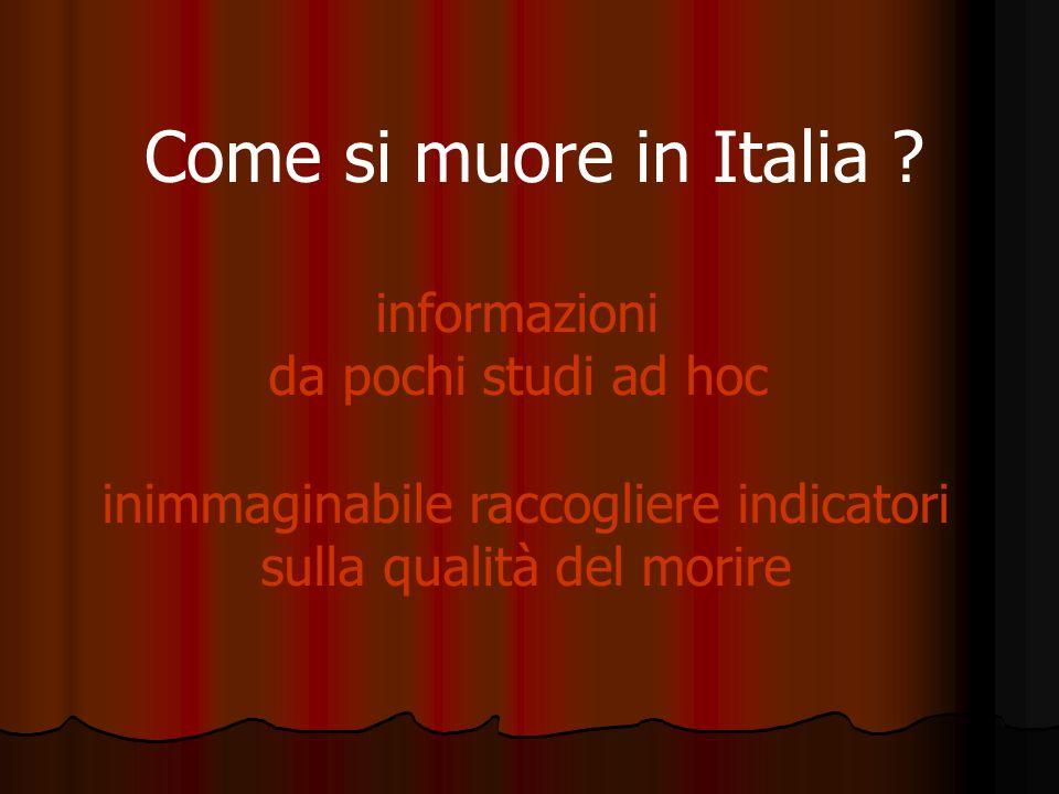 Come si muore in Italia informazioni da pochi studi ad hoc