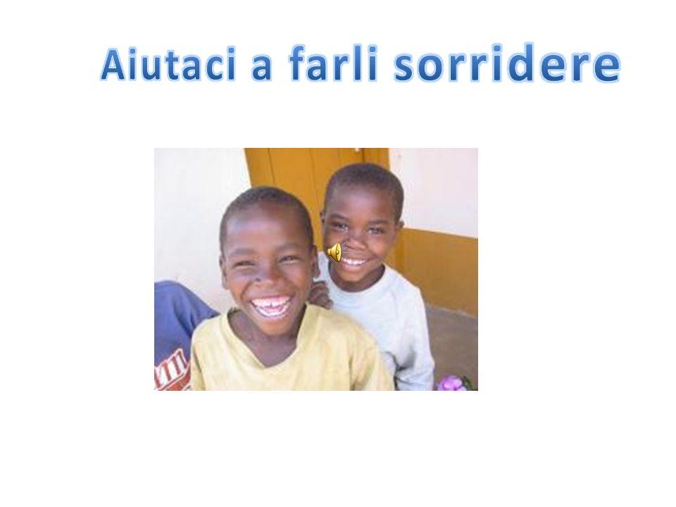 Aiutaci a farli sorridere